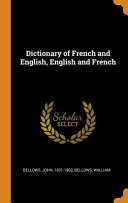Dictionary of French and English, English and French