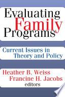 Evaluating Family Programs
