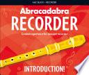 Ebook Abracadabra Recorder - Graded Repertoire for Descant Recorder Epub Roger Bush Apps Read Mobile
