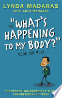 What s Happening to My Body  Book for Boys