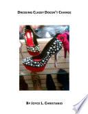 Ebook Dressing Classy Doesn't Change Epub Joyce L. Christanio Apps Read Mobile