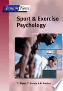 BIOS Instant Notes in Sport and Exercise Psychology
