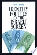 Identity Politics on the Israeli Screen