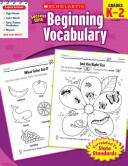 Scholastic Success With Beginning Vocabulary  Grade K 2