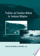 Prediction and Simulation Methods for Geohazard Mitigation