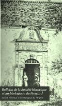 Bulletin de la Société historique et archéologique du Perigord