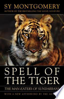 Spell of the Tiger And Bestselling Memoir The Good
