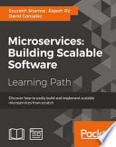 Microservices  Building Scalable Software