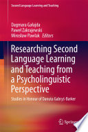 Researching Second Language Learning and Teaching from a Psycholinguistic Perspective