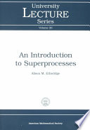 An Introduction To Superprocesses