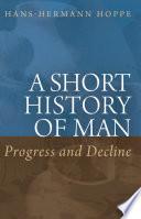 A Short History of Man