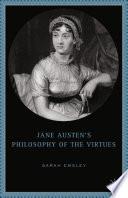 Jane Austen   s Philosophy of the Virtues