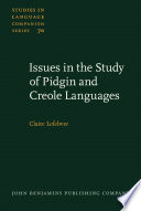 Issues In The Study Of Pidgin And Creole Languages