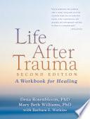 Life After Trauma  Second Edition