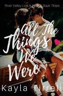 All The Things We Were