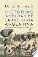 Historias ins  litas de la historia argentina  Edici  n Actualizada