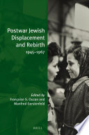 Postwar Jewish Displacement and Rebirth