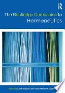 The Routledge Companion to Hermeneutics