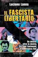Il fascista libertario