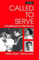 Called to Serve Help Know When To Do What During Mass