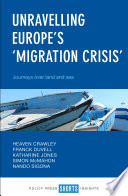 Unravelling Europe   s    migration Crisis