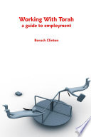 Working with Torah   a Guide to Employment