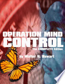Operation Mind Control  The Complete Edition