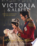 Victoria and Albert   A Royal Love Affair  Official companion to the ITV series