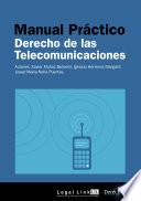Manual de Derecho de las Telecomunicaciones