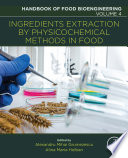 Ingredients Extraction By Physicochemical Methods In Food book