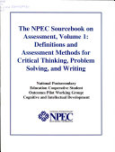 The NPEC Sourcebook on Assessment  Defintions and assessment methods for critical thinking  problem solving  and writing