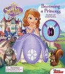 Disney Sofia the First Becoming a Princess