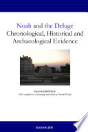 Noah and the Deluge  Chronological  Historical and Archaeological Evidence
