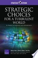 Strategic Choices for a Turbulent World