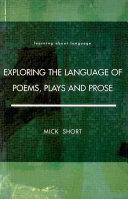 Exploring the Language of Poems, Plays, and Prose
