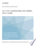 Day One Configuring Srx Series With J Web