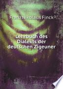 Lehrbuch des Dialekts der deutschen Zigeuner