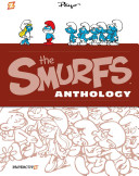 The Smurfs Anthology #2 : little woodland creatures for his heroes johan and...