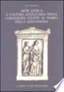 Arte antica e cultura antiquaria nelle collezioni venete al tempo della Serenissima