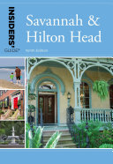 Insiders' Guide® to Savannah & Hilton Head
