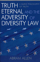 Truth Eternal and the Adversity of Diversity Law