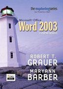 Exploring Microsoft Word 2003 Comprehensive