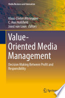 Value Oriented Media Management
