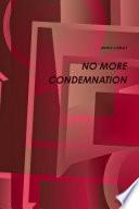 No More Condemnation