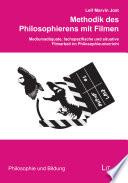 Methodik des Philosophierens mit Filmen