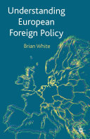 Understanding European Foreign Policy
