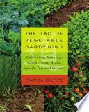 The Tao of Vegetable Gardening