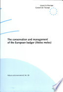 The Conservation and Management of the European Badger (Meles Meles)