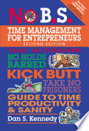 No B S  Time Management for Entrepreneurs