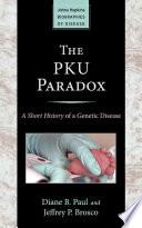 The Pku Paradox